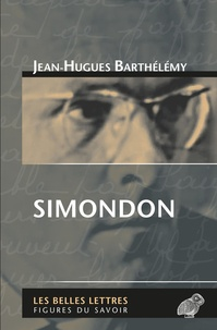 Jean-Hugues Barthélémy - Simondon.