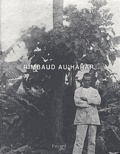 Jean-Hugues Berrou - Rimbaud au Harar.