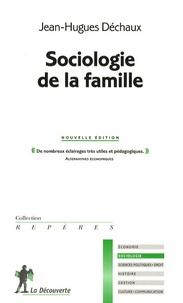 Jean-Hugues Dechaux - Sociologie de la famille.