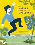 Jean-Hugues Malineau et Julia Chausson - Des poèmes de toutes les couleurs.