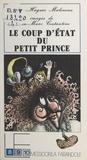 Jean-Hugues Malineau - Le Coup d'État du petit prince.