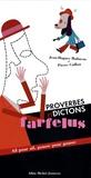 Jean-Hugues Malineau et Pierre Caillou - Proverbes et dictons farfelus - Ail pour ail, gousse pour gousse.