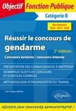 Jean-Hugues Matelly - Réussir le concours de gendarme Catégorie B, concours externe interne.