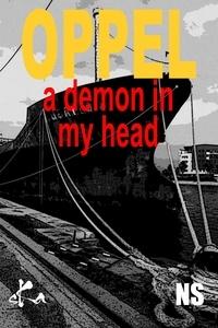 Jean-Hugues Oppel - A Demon in my Head.