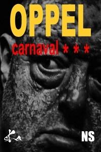Jean-Hugues Oppel - Carnaval***.