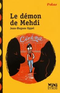 Jean-Hugues Oppel - Le démon de Medhi.