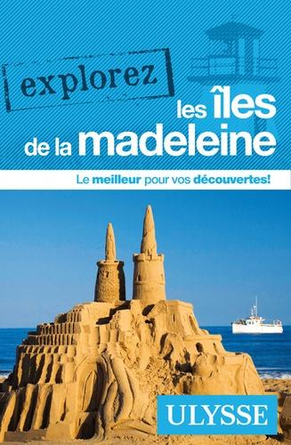 Jean-Hugues Robert - Explorez les îles de la Madeleine.