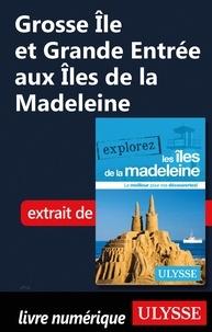 Jean-Hugues Robert - Grosse Ile et Grande Entrée aux Iles de la Madeleine.