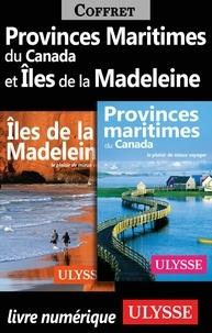 Jean-Hugues Robert et Benoît Prieur - Provinces Maritimes du Canada et Iles de la Madeleine.