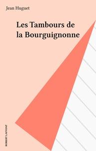 Jean Huguet - L' An I de la Vendée  Tome 1 - Les Tambours de la bourguignonne.