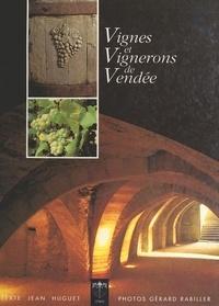Jean Huguet et Gérard Rabiller - Vignes et vignerons de Vendée.
