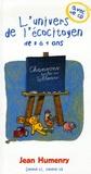 Jean Humenry - L'univers de l'écocitoyen de 3 à 5 ans. 1 CD audio