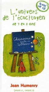 Jean Humenry - L'univers de l'écocitoyen de 7 et 8 ans. 1 CD audio