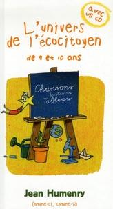 Jean Humenry - L'univers de l'écocitoyen de 9 et 10 ans. 1 CD audio