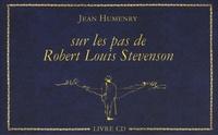 Jean Humenry - Sur les pas de Robert Louis Stevenson. 1 CD audio