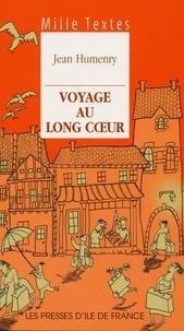 Jean Humenry - Voyage au long coeur.