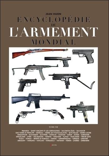 Jean Huon - Encyclopédie de l'armement mondial - Armes à feu d'infanterie de petit calibre de 1870 à nos jours Tome 7.