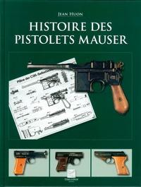Histoire des pistolets Mauser - Jean Huon | Showmesound.org