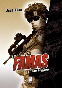 Jean Huon - Le FAMAS et son histoire.