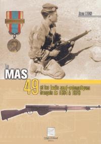 Jean Huon - Le MAS 49 et les fusils semi-automatiques français de 1894 à 1979.