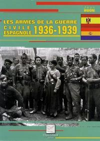 Histoiresdenlire.be Les armes de la guerre civile espagnole 1936-1939 Image