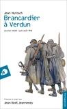 Jean Hustach - Brancardier à Verdun - Journal inédit / Juin-août 1916.