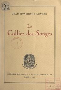 Jean Hyacinthe-Loyson et Charles Léandre - Le collier des songes.