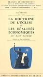Jean Ibanès et  Faculté de droit et des scienc - La doctrine de l'Église et les réalités économiques au XIIIe siècle - L'intérêt, les prix et la monnaie.