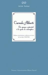 Jean-Igor Ghidina - Carmelo Aliberti - Du spasme existentiel à la quête de rédemption.