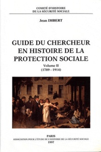 Histoiresdenlire.be Guide du chercheur en histoire de la protection sociale - Volume 2 (1789-1914) Image