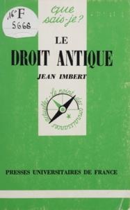 Jean Imbert - Le droit antique.