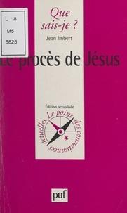 Jean Imbert et Anne-Laure Angoulvent-Michel - Le procès de Jésus.