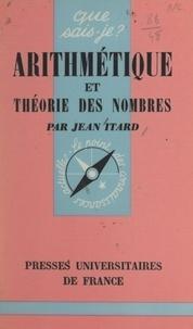 Jean Itard et Paul Angoulvent - Arithmétique et théorie des nombres.