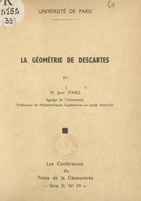 Jean Itard et Bernard Grisard - La géométrie de Descartes.