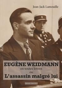 Eugene Weidmann en toutes lettres ou lassassin malgré lui.pdf