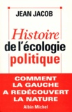 Jean Jacob et Jean Jacob - Histoire de l'écologie politique.