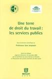 Jean Jacqmain et Frédéric Masson - Une terre de droit du travail : les services publics.