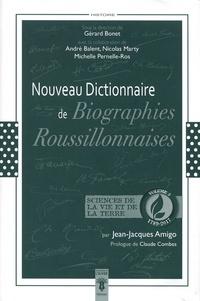 Jean-Jacques Amigo - Nouveau dictionnaire de biographies roussillonnaises 1789-2017 - Volume 3, Sciences de la Vie et de la Terre.