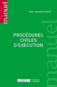 Jean-Jacques Ansault - procédures civiles d'exécution.
