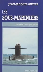 Jean-Jacques Antier - Les sous-mariniers.