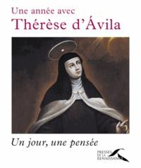 Jean-Jacques Antier - Une année avec Thérèse d'Avila - Un jour, une pensée.