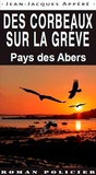 Jean-Jacques Appéré - Des corbeaux sur la grève - Pays des Abers.