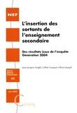 Jean-Jacques Arrighi et Céline Gasquet - L'insertion des sortants de l'enseignement secondaire - Des résultats issus de l'enquête Génération 2004.