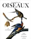 Jean-Jacques Audubon - Le grand livre des oiseaux.