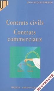 Jean-Jacques Barbieri - Contrats civils, contrats commerciaux.