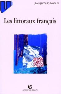 Jean-Jacques Bavoux - Les littoraux français.