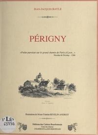 Jean-Jacques Bayle et Marie-Thérèse Revelin-Andriot - Périgny.