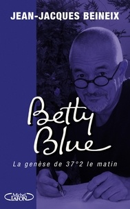 Jean-Jacques Beineix - Betty blue.