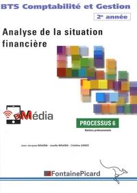 Jean-Jacques Benaïem et Josette Benaïem - Analyse de la situation financière Processus 6 BTS Comptabilité et Gestion 2e année.