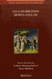Jean-Jacques Blanchot - Les lais bretons moyen-anglais.